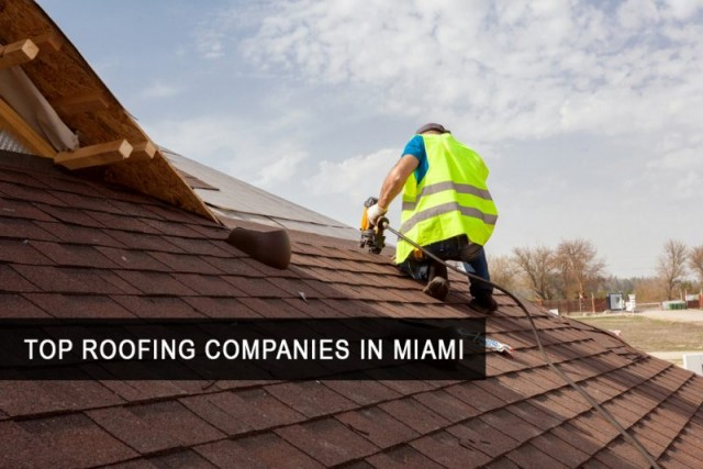 Top Roofing companies in Miami