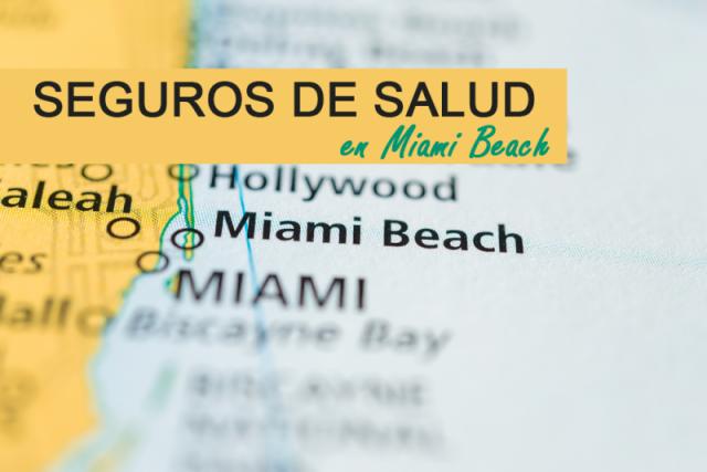 Seguros de Salud en Miami Beach, Fl