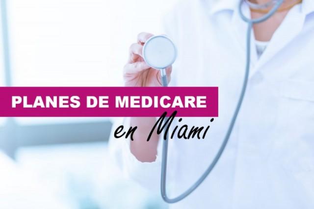 Planes de Medicare en Miami