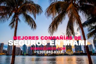 Compañías de Seguro Para Viviendas en Miami